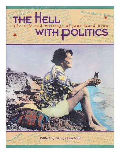 THE HELL WITH POLITICS cover